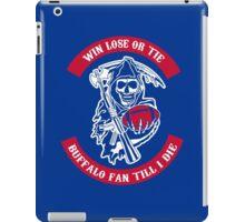 Win Lose Or Tie Buffalo Bills Fan Till I Die. iPad Case/Skin