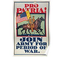 Pro patria! Join Army for period of war Poster