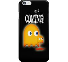 He's Coming.... iPhone Case/Skin
