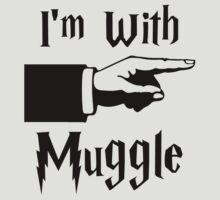 I'm With Muggle by Kapara