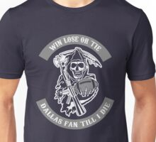 Win Lose Or Tie Dallas Fan Till I Die. Unisex T-Shirt