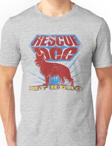 Rescue Dog! My Hero (#1) T-Shirt