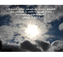 """Isaiah 62:11""  by Carter L. Shepard Photographic Print"