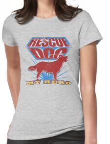Rescue Dog! My Hero (#2) T-Shirt