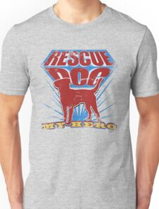 Rescue Dog! My Hero (#3) T-Shirt