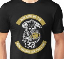 Win Lose Or Tie New Orleans Fan Till I Die. Unisex T-Shirt