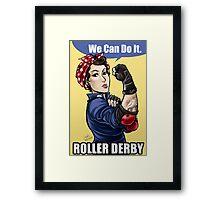 We can do it ROLLER DERBY Framed Print