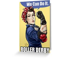 We can do it ROLLER DERBY Greeting Card