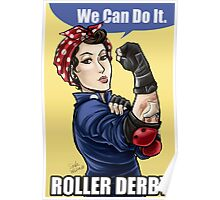 We can do it ROLLER DERBY Poster