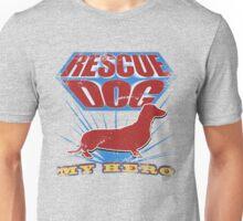 Rescue Dog! My Hero (#4) Unisex T-Shirt