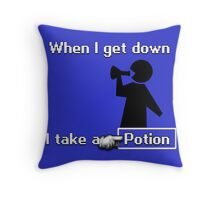 When I Get Down... Throw Pillow