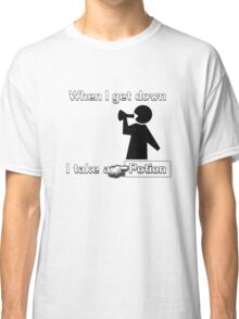 When I Get Down... Classic T-Shirt