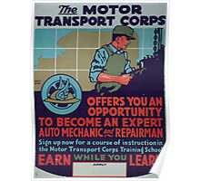The Motor Transport Corps offers you an opportunity to become an expert auto mechanic and repairman 002 Poster
