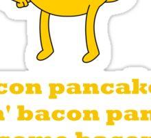 Jake - Bacon Pancakes Sticker