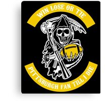 Win Lose Or Tie Pittsburgh Steelers Fan Till I Die. Canvas Print
