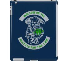 Win Lose Or Tie Seattle Fan Till I Die. iPad Case/Skin