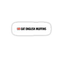 Eat English Muffins Sticker