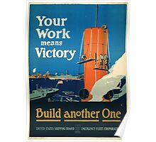 Your work means victory build another one Poster