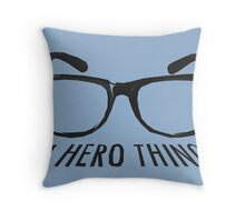 A super hero needs a disguise! Throw Pillow