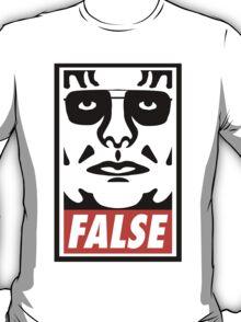 ...FALSE T-Shirt