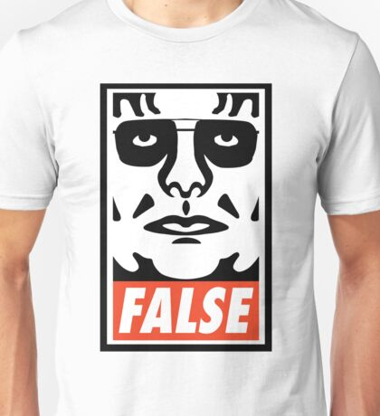 ...FALSE Unisex T-Shirt