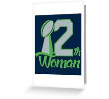 Seahawks 12th Woman. Greeting Card