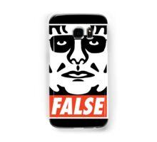 ...FALSE Samsung Galaxy Case/Skin