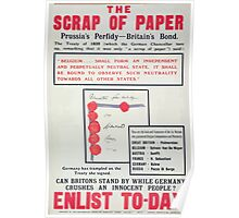 The scrap of paper Prussias perfidy Britains bond Enlist to day Poster