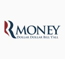 R-Money: Dollar Dollar Bill Y'all by bokeen