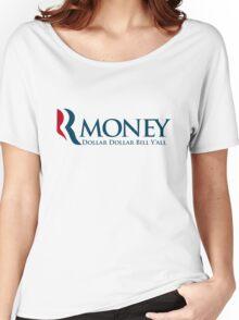 R-Money: Dollar Dollar Bill Y'all Women's Relaxed Fit T-Shirt
