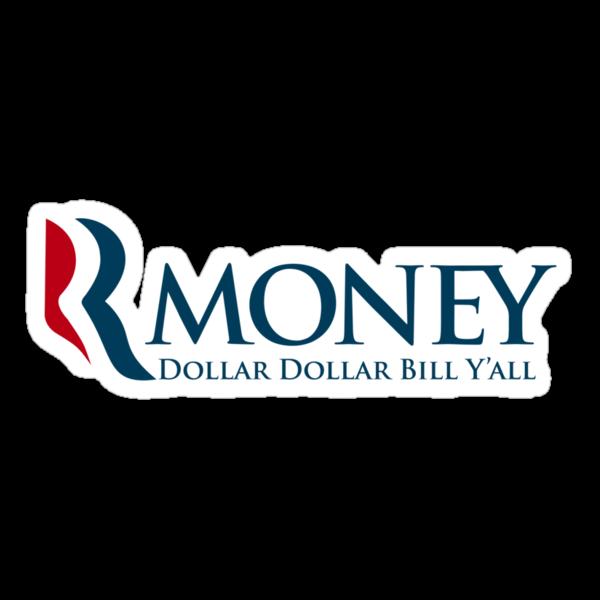 R-Money: Dollar Dollar Bill Y'all by bokeen
