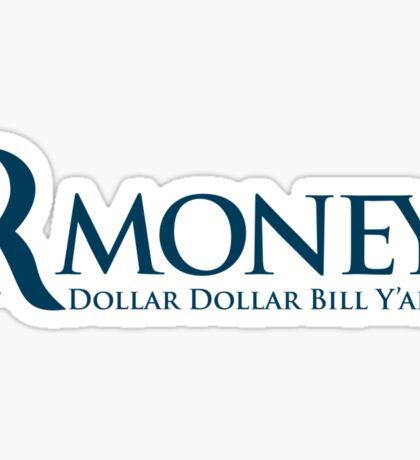 R-Money: Dollar Dollar Bill Y'all Sticker