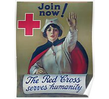 The Red Cross serves humanity Join now Poster
