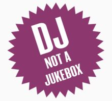 DJ not a jukebox Kids Tee