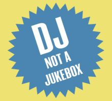 DJ not a jukebox Baby Tee