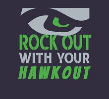 Rock Out With Your Hawk Out Unisex T-Shirt