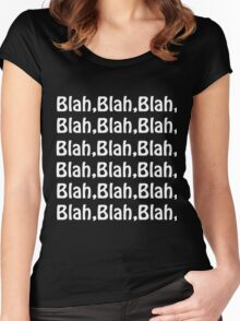 Blah, Blah, Blah, Blah Women's Fitted Scoop T-Shirt