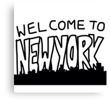 Welcome to New York Canvas Print