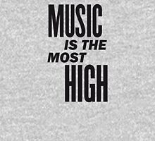 Music is the most high Unisex T-Shirt