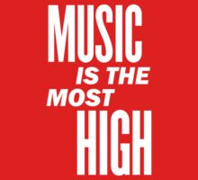 Music is the most high Baby Tee