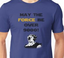 May the force be...over 9000! Unisex T-Shirt