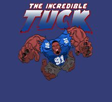 The Incredible Tuck Unisex T-Shirt