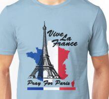 Vive La France 13.11.2015 Unisex T-Shirt