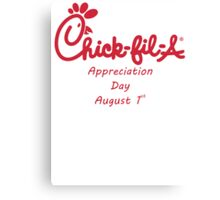 Chick-Fil-A Appreciation Day Canvas Print