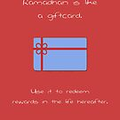 Ramadhan is Like.. a Giftcard by SpreadSaIam