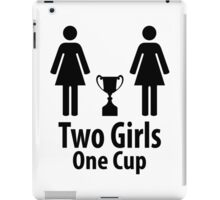 Two Girls One Cup - Parody iPad Case/Skin