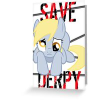 Save Derpy Greeting Card