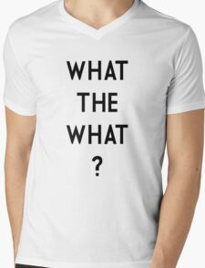 What the What Mens V-Neck T-Shirt