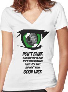 Don't Blink. Good Luck. Women's Fitted V-Neck T-Shirt