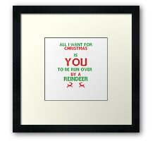 All i want for christmas is - Framed Print